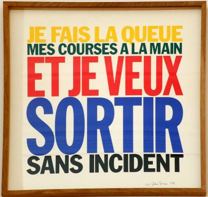 "Jean Giorno, ""Je fais la queue mes courses à la main et je veux sortir sans incident"", 1996. Ou comment réemployer les codes de la culture pop pour faire passer un message engagé."